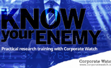 Image says Know Your Enemy, practical research training with Corporate Watch